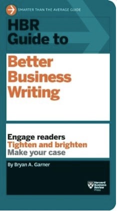 Bryan A Garner HBR Guide to Better Business Writing
